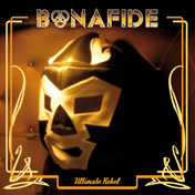 Bonafide-UltimateRebel