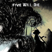 FIVE_WILL_DIE