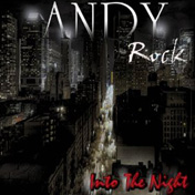 Andy_Rock_Into_The_Night