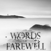 Words_Of_Farewell