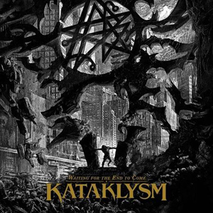 Kataklysm - Waiting For The End To Come Artwork