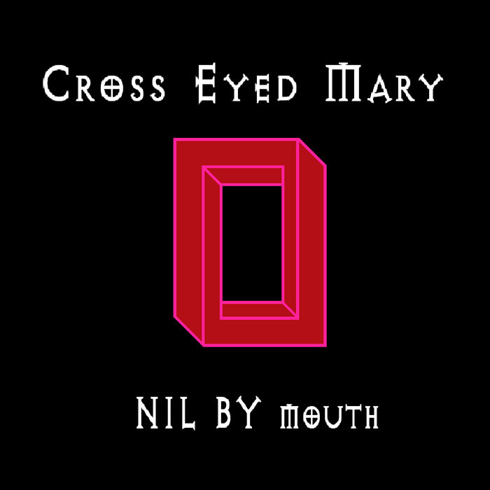Cross Eyed Mary