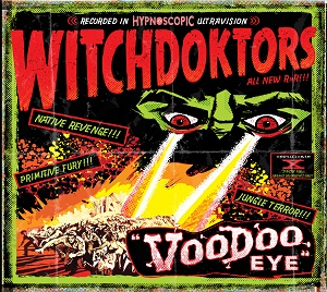 UXB031 Witchdoktors Voodoo Eye CD Front Cover Bomber Music
