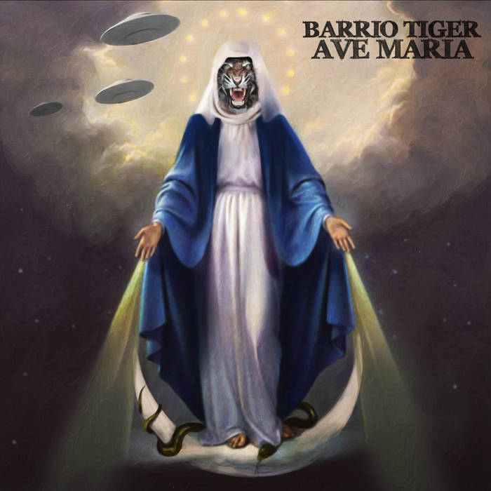 Barrio Tiger - Ave Maria