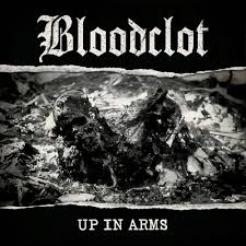 Bloodclot - Up In Arms artwork