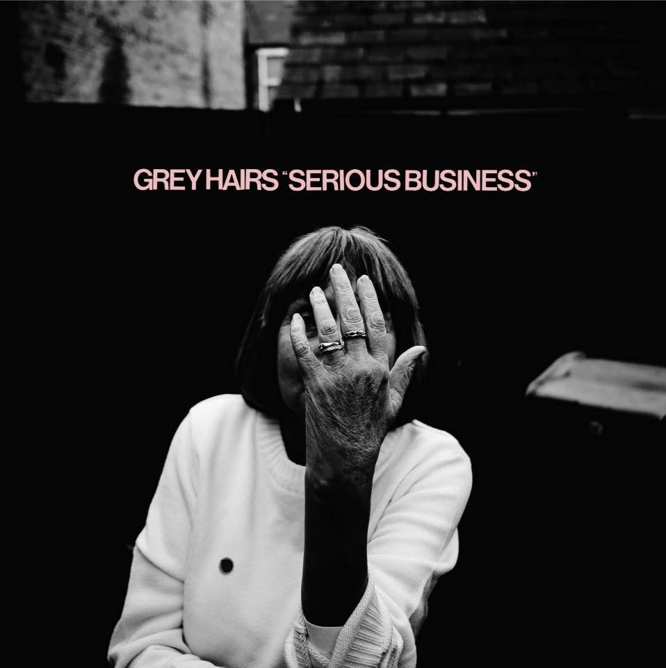 Grey Hairs - Serious Business artwork