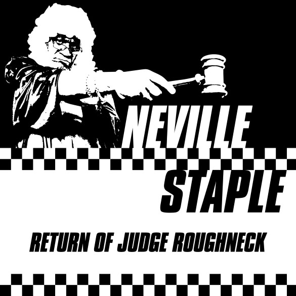Neville Staple - Return of Judge Roughneck cover