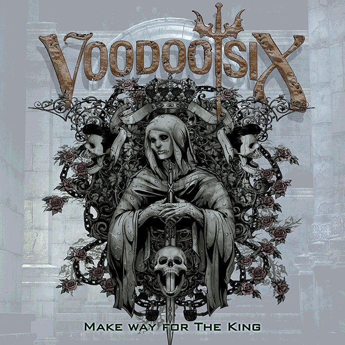 Voodoo Six - Make Way For The King